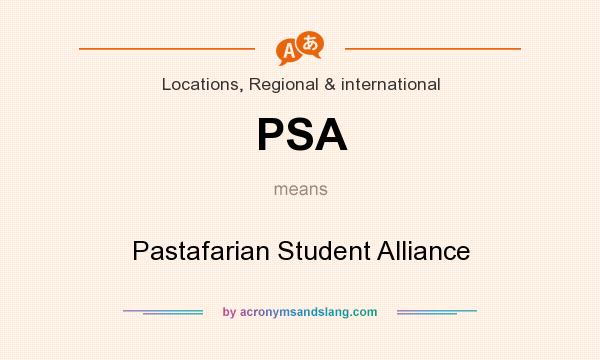What does PSA mean? It stands for Pastafarian Student Alliance