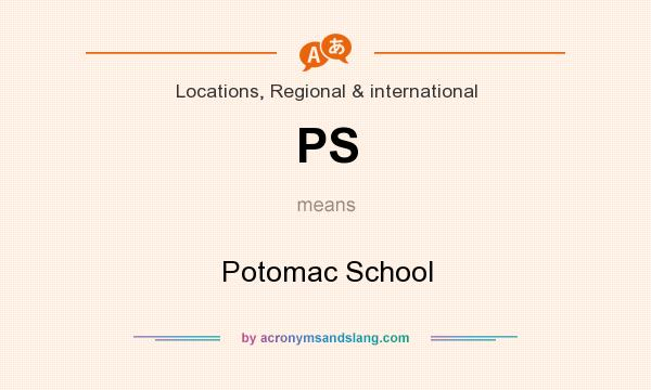 What does PS mean? It stands for Potomac School
