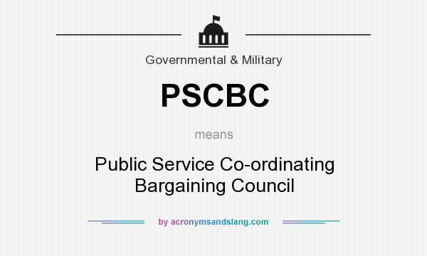 What does PSCBC mean? It stands for Public Service Co-ordinating Bargaining Council