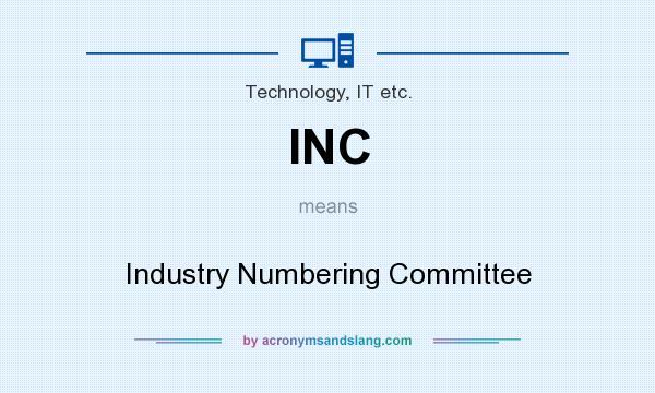 Inc Industry Numbering Committee By Acronymsandslang Com