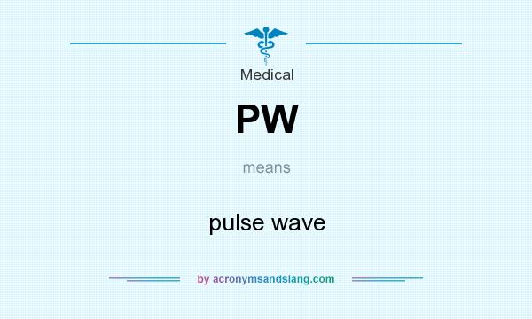 What does PW mean? It stands for pulse wave