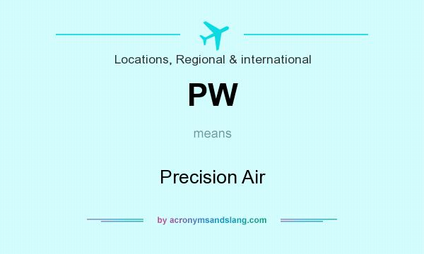 What does PW mean? It stands for Precision Air