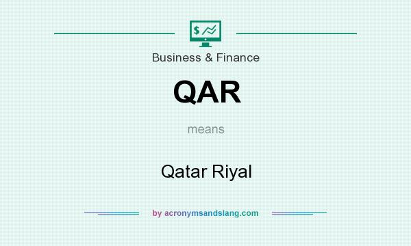 What does QAR mean? It stands for Qatar Riyal