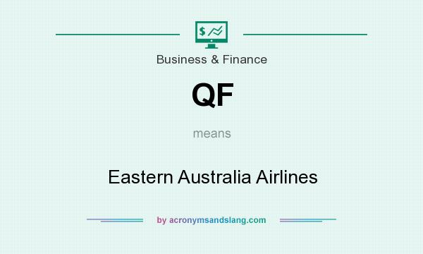 What does QF mean? It stands for Eastern Australia Airlines