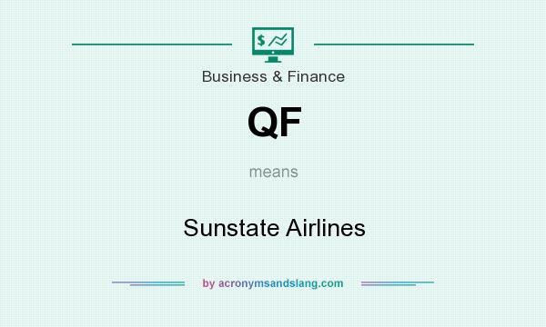 What does QF mean? It stands for Sunstate Airlines