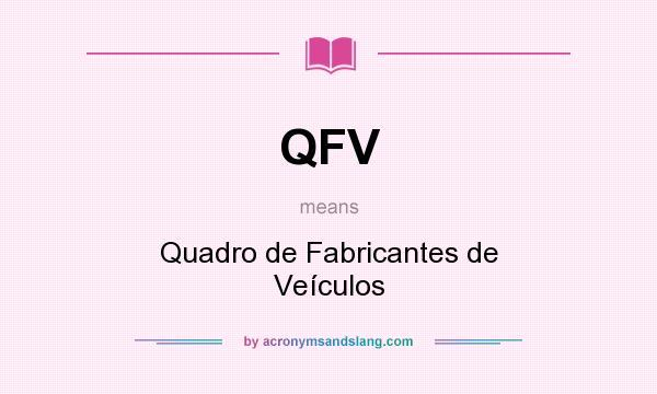 What does QFV mean? It stands for Quadro de Fabricantes de Veículos