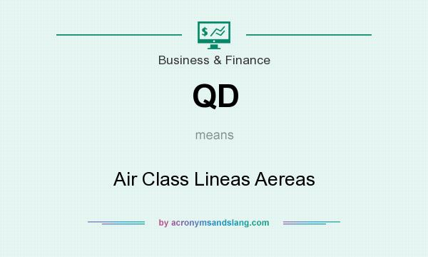 What does QD mean? It stands for Air Class Lineas Aereas