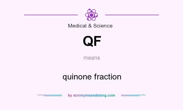 What does QF mean? It stands for quinone fraction