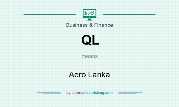 What does QL mean? It stands for Aero Lanka
