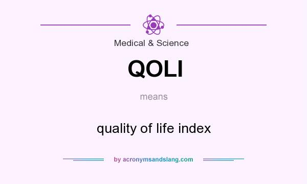 What does QOLI mean? It stands for quality of life index