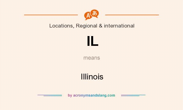 What does IL mean? It stands for Illinois