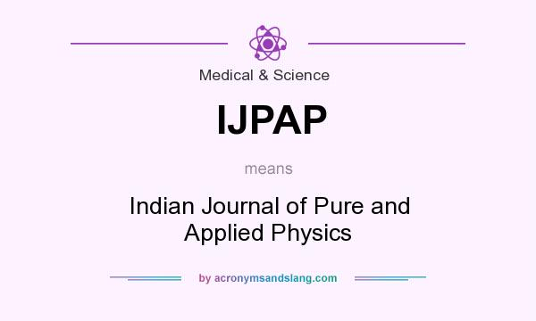 What does IJPAP mean? It stands for Indian Journal of Pure and Applied Physics