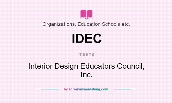 IDEC Interior Design Educators Council Inc in Organizations