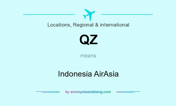 What does QZ mean? It stands for Indonesia AirAsia
