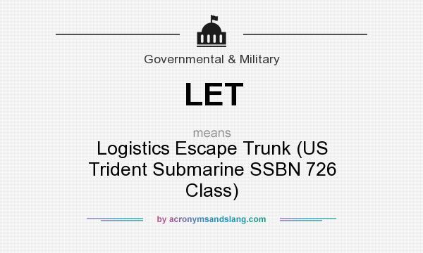 LET - Logistics Escape Trunk (US Trident Submarine SSBN 726