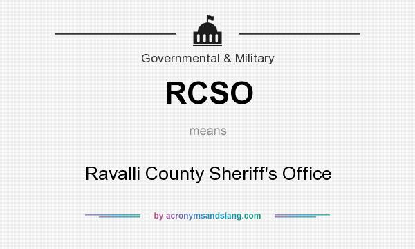 What does RCSO mean? It stands for Ravalli County Sheriff`s Office