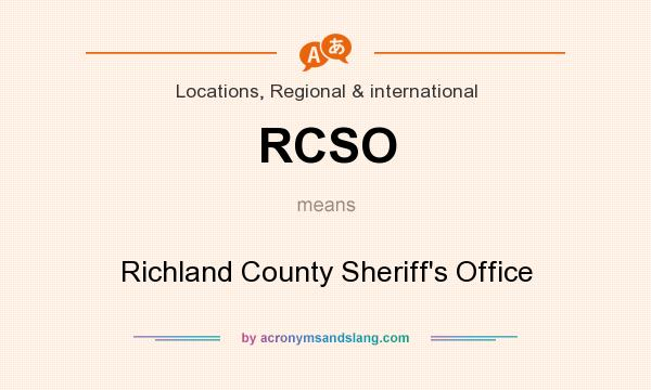 What does RCSO mean? It stands for Richland County Sheriff`s Office