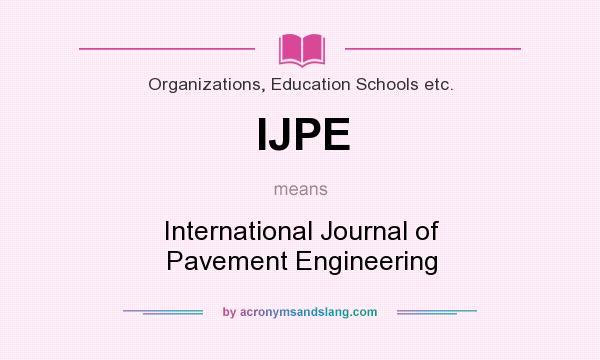 Ijpe International Journal Of Pavement Engineering In