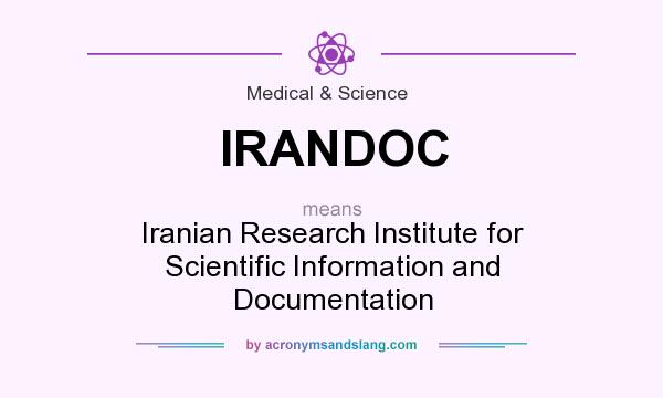 What does IRANDOC mean? It stands for Iranian Research Institute for Scientific Information and Documentation