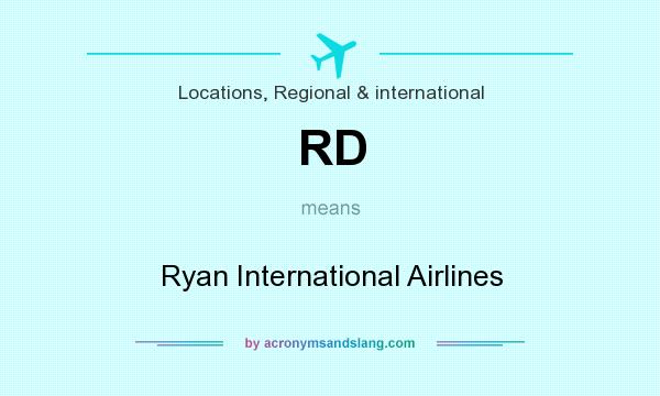 What does RD mean? It stands for Ryan International Airlines
