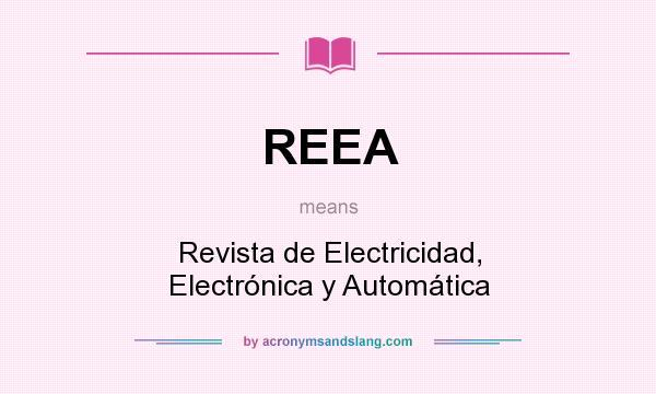 What does REEA mean? It stands for Revista de Electricidad, Electrónica y Automática