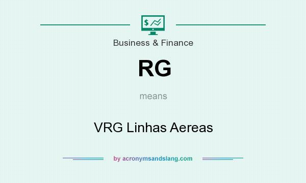 What does RG mean? It stands for VRG Linhas Aereas