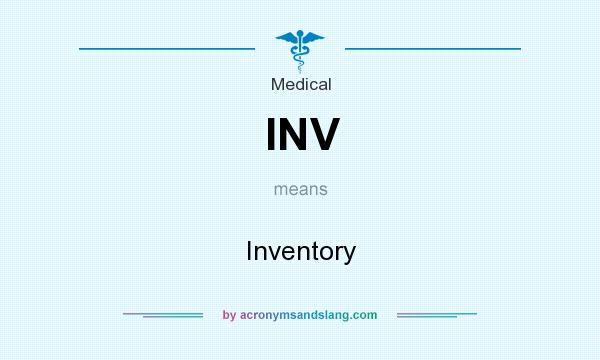 What does INV mean? It stands for Inventory