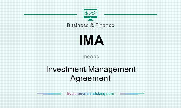 Ima - Investment Management Agreement In Business & Finance By