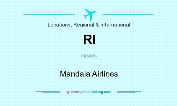 What does RI mean? It stands for Mandala Airlines