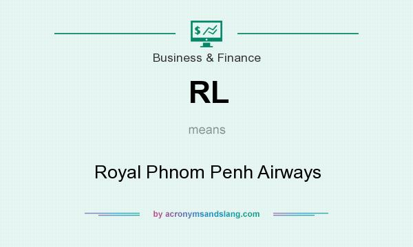 What does RL mean? It stands for Royal Phnom Penh Airways