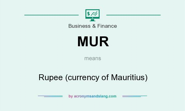 Mur Rupee Currency Of Mauritius In Business Finance By