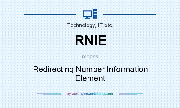 What does RNIE mean? It stands for Redirecting Number Information Element