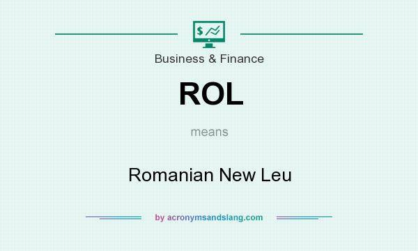 What does ROL mean? It stands for Romanian New Leu
