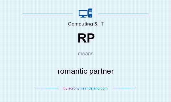 What does RP mean? It stands for romantic partner