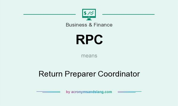 What does RPC mean? It stands for Return Preparer Coordinator