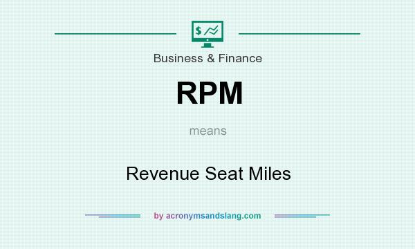 What does RPM mean? It stands for Revenue Seat Miles