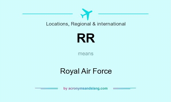 What does RR mean? It stands for Royal Air Force