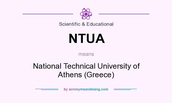 What does NTUA mean? It stands for National Technical University of Athens (Greece)