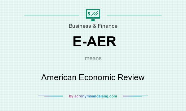 What does E-AER mean? It stands for American Economic Review