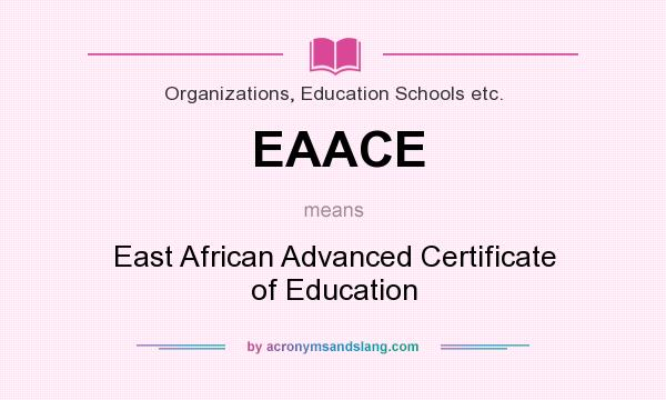 What does EAACE mean? - Definition of EAACE - EAACE stands for East ...