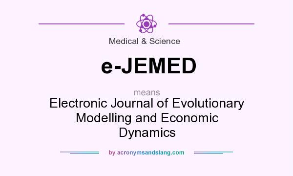 What does e-JEMED mean? It stands for Electronic Journal of Evolutionary Modelling and Economic Dynamics