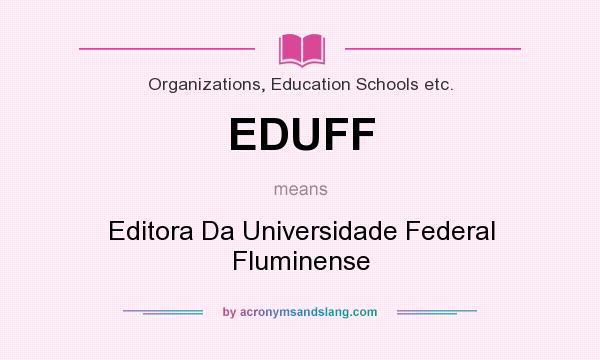 What does EDUFF mean? It stands for Editora Da Universidade Federal Fluminense