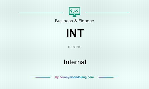 What does INT mean? It stands for Internal