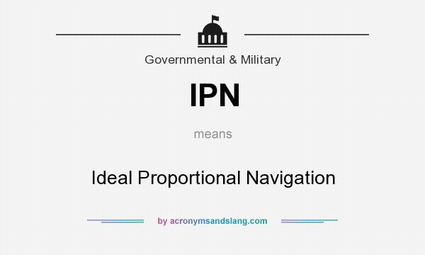 What does IPN mean? It stands for Ideal Proportional Navigation