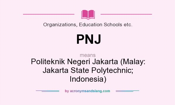 Pnj Politeknik Negeri Jakarta Malay Jakarta State Polytechnic Indonesia By Acronymsandslang Com