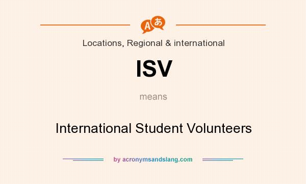 What does ISV mean? It stands for International Student Volunteers