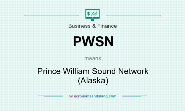 What does PWSN mean? It stands for Prince William Sound Network (Alaska)