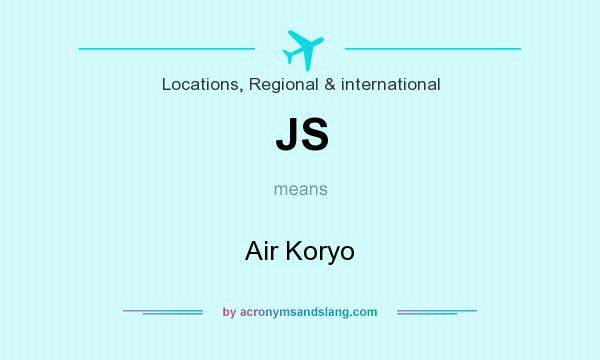 What does JS mean? It stands for Air Koryo
