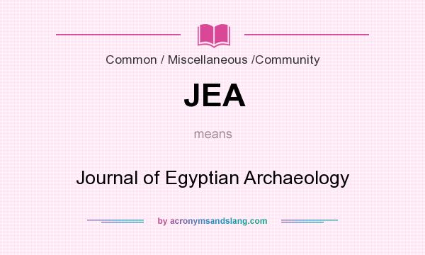 What does JEA mean? It stands for Journal of Egyptian Archaeology