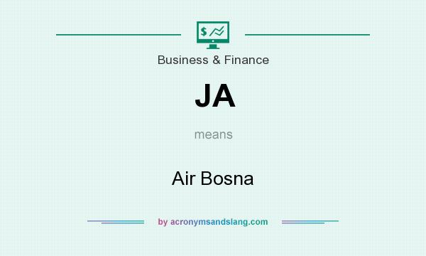 What does JA mean? It stands for Air Bosna
